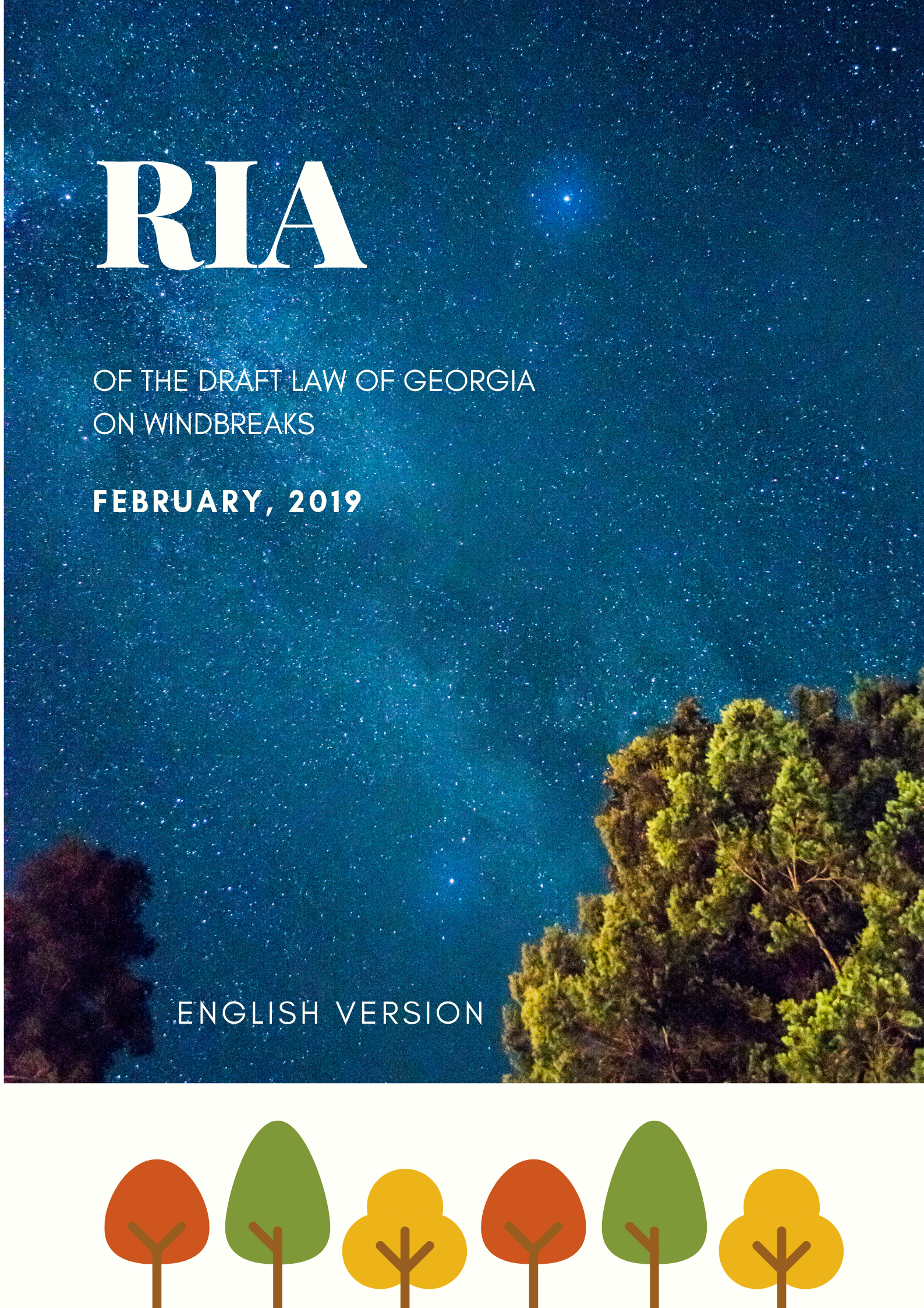REGULATORY IMPACT ASSESSMENT (RIA) OF THE DRAFT LAW OF GEORGIA ON WINDBREAKS
